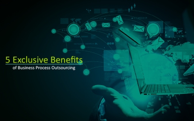 5 Exclusive Benefits of Business Process Outsourcing
