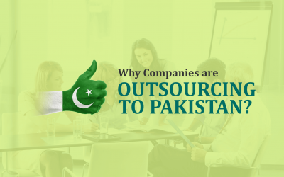 Why Companies are Outsourcing to Pakistan