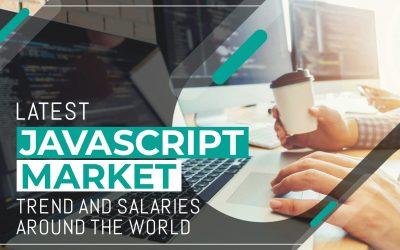 Latest JavaScript Market Trend and Salaries around the World