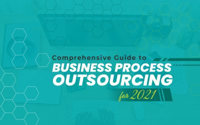 Comprehensive Guide to Business Process Outsourcing for 2021