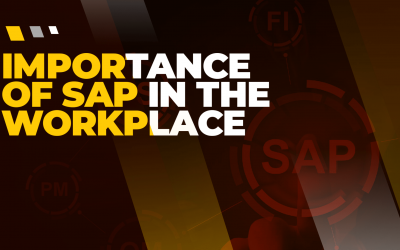 Importance of SAP in the WorkPlace