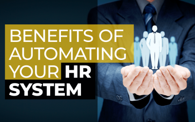 Benefits of Automating Your HR System