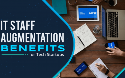 IT Staff Augmentation Benefits for Tech Startups