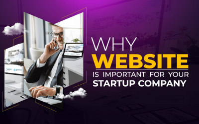 Why Website is Important for your Startup Company