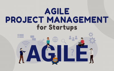 Agile Project Management for Startups