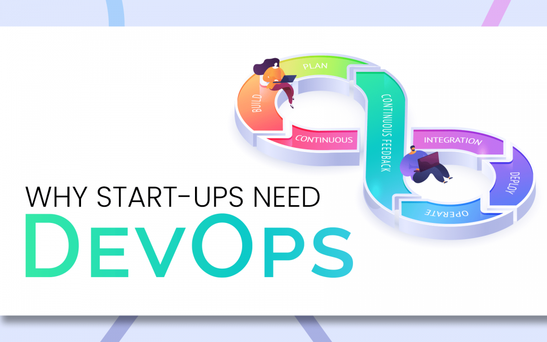 Why Start-ups Need DevOps