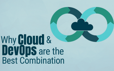 Why Cloud and DevOps are the Best Combination