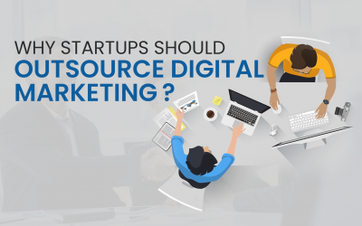 Why Startups Should Outsource Digital Marketing?